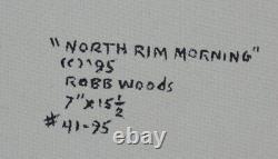 Robb Woods-américain Réaliste-original Signé Huile-north Rim Grand Canyon Scène