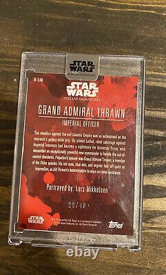Star Wars 2018 Topps Masterwork Lars Mikkelsen Grand Adm. Thrawn Autograph 29/40